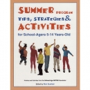 Summer program tips strategies and activities for school agers 5 14 years old-cover